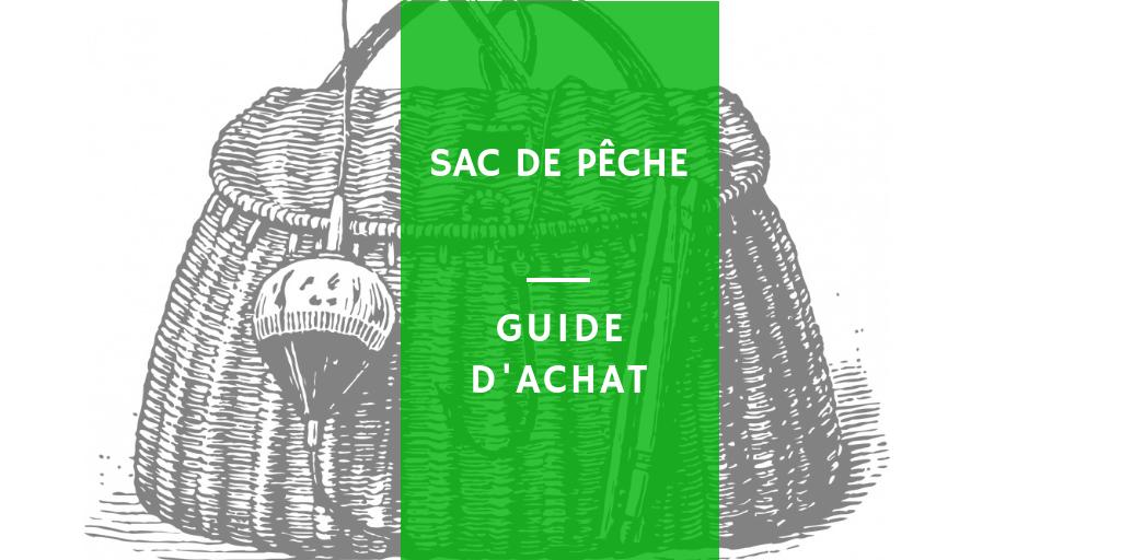 Comment choisir son sac de pêche sac à dos bandouillére
