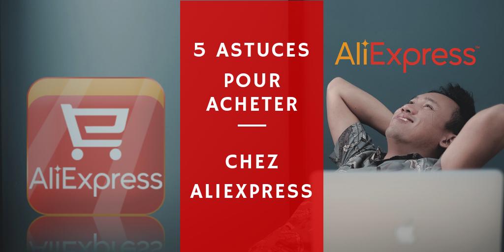 5 astuces pour acheter au meilleur prix et a la meilleure qualité chez AliExpress alibaba