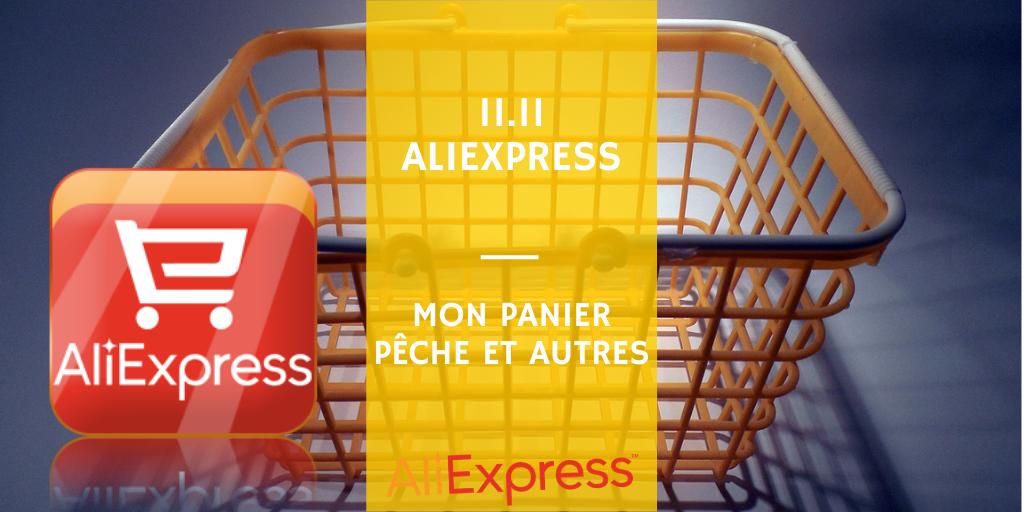 Liste de matériel de pêche et autre ajouté au panier AliExpress pour bénéficier des réductions